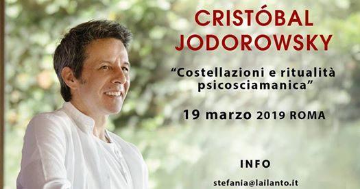 COSTELLAZIONI E RITUALITÀ PSICOSCIAMANICA – ROMA – 19 MARZO 2019 - EVENTO CRISTOBAL JODOROWSKY IN ITALIA